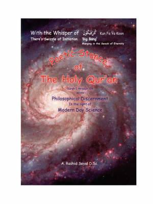 Poetic Stance of The Holy Qur'an: Philosophical Discernment In the Light of Modern Day Science
