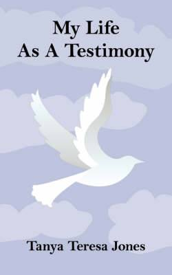 My Life as a Testimony