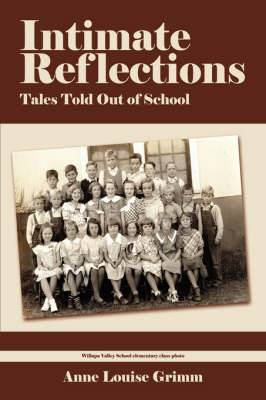 Intimate Reflections: Tales Told Out of School