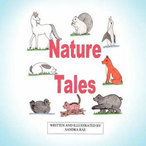 Nature Tales: A Color Illustrated Volume of Short Stories