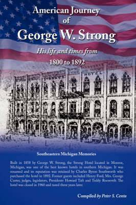 American Journey of George W. Strong