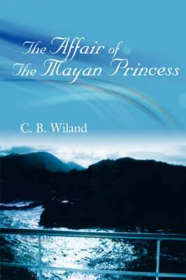 The Affair Of The Mayan Princess
