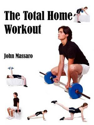 The Total Home Workout