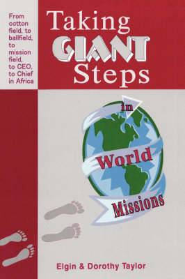 Taking Giant Steps in World Missions