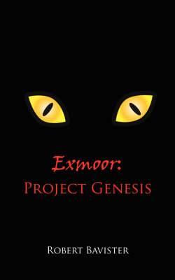 Exmoor: Project Genesis