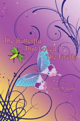 The Butterfly That Loved The Firefly