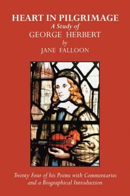 Heart in Pilgrimage: A Study of George Herbert
