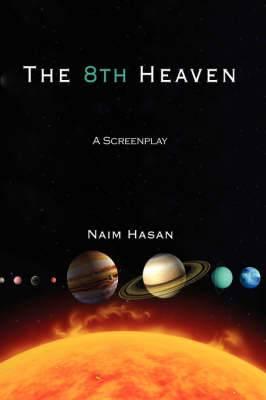 The 8th Heaven: A Screenplay