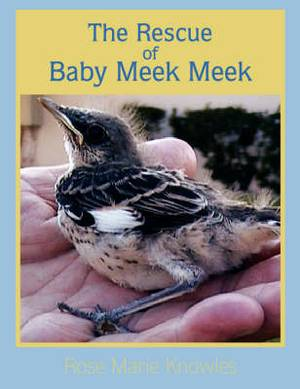 The Rescue of Baby Meek Meek