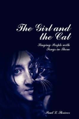 The Girl and the Cat: Singing People with Songs in Them