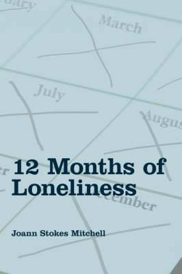 12 Months of Loneliness