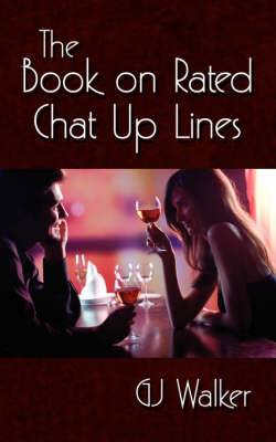 The Book on Rated Chat Up Lines