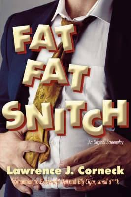 Fat Fat Snitch