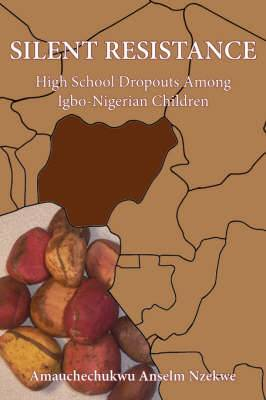 Silent Resistance: High School Dropouts Among Igbo-Nigerian Children