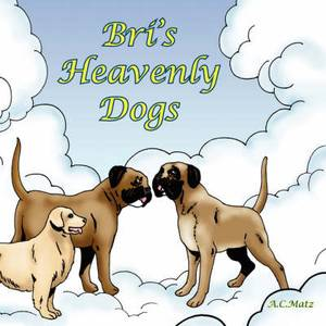 Bri's Heavenly Dogs