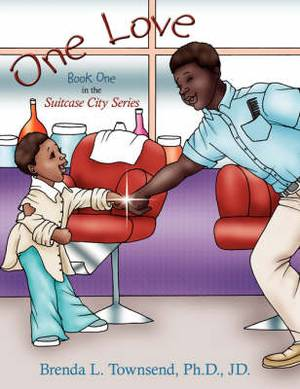 One Love: Book One in the Suitcase City Series