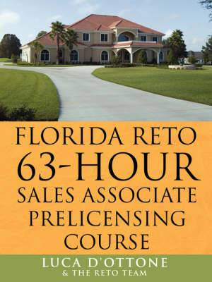 FLORIDA RETO 63 Hours Sales Associate Pre Licensing Course