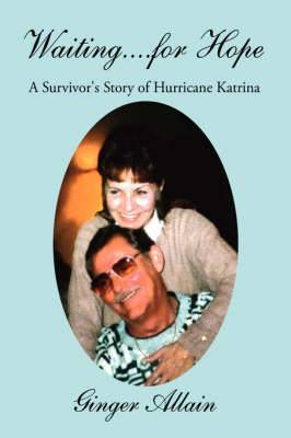 Waiting...for Hope: A Survivor's Story of Hurricane Katrina