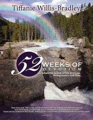 52 Weeks of Devotion: .. When the Brook of Life Dries Up, Living Waters Still Flow