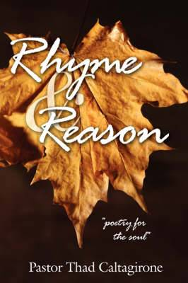 Rhyme and Reason:  Poetry for the Soul