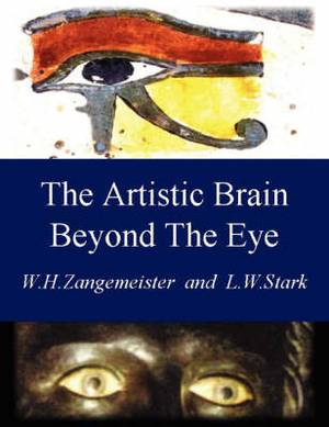 The Artistic Brain Beyond The Eye: Art and Communication Through the Visual Brain