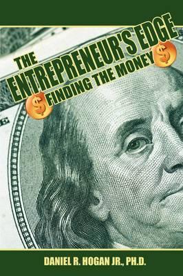 $$$ The Entrepreneur's Edge: Finding the Money