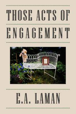 Those Acts of Engagement