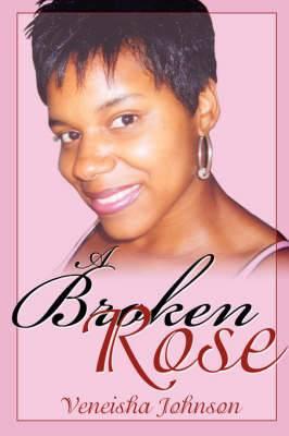 A Broken Rose
