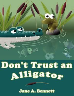 Don't Trust an Alligator