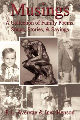 Musings: A Collection of Family Poems, Songs, Stories, & Sayings