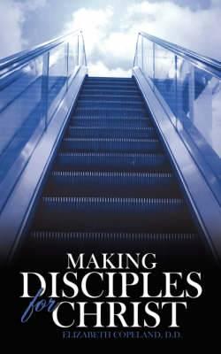 Making Disciples for Christ