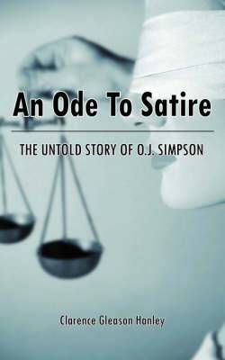 An Ode To Satire: The Untold Story of O.J. Simpson