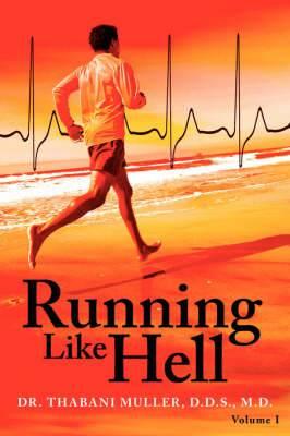 Running Like Hell: Vol #I