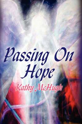 Passing On Hope