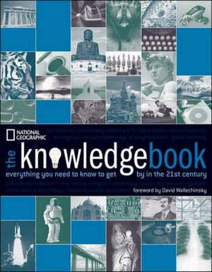 The Knowledge Book: Everything You Need to Get by in the 21st Century