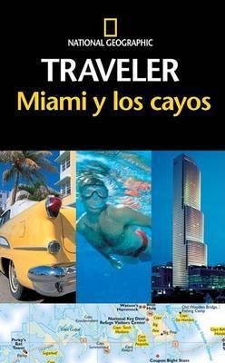 Miami y los Cayos