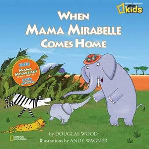 When Mama Mirabelle Comes Home