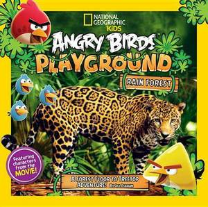 Angry Birds Playground: Rain Forest: A Forest Floor to Treetop Adventure!