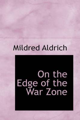 On the Edge of the War Zone