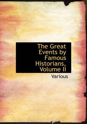 The Great Events by Famous Historians, Volume II
