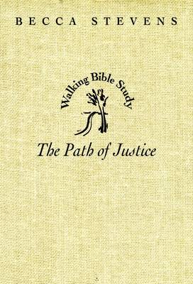 Walking Bible Study: Path of Justice
