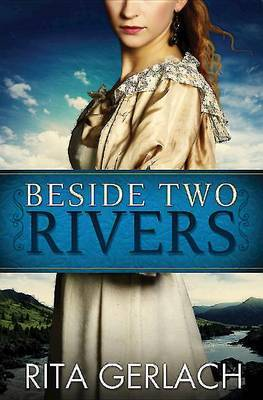 Beside Two Rivers: Daughters of the Potomac - Book 2