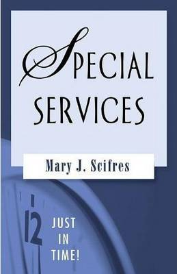 Just in Time!: Special Services