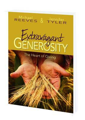 Extravagant Generosity: The Heart of Giving: Program Guide