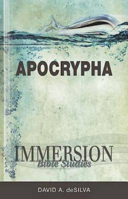 Immersion Bible Studies: Apocrypha
