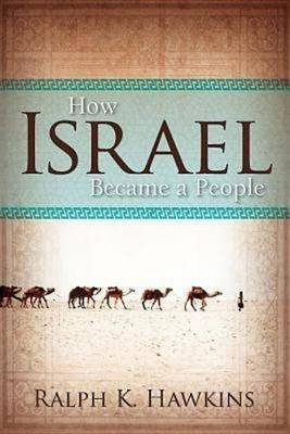 How Israel Became a People