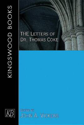 The Letters of Dr. Thomas Coke
