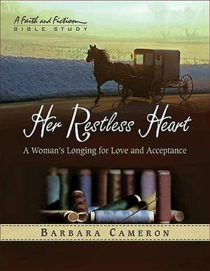 Her Restless Heart: A Woman's Longing for Love and Acceptance