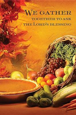 We Gather Together Thanksgiving Bulletin 2014, Regular (Package of 50)