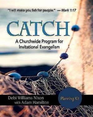 Catch: A Church-Wide Program for Invitational Evangelism